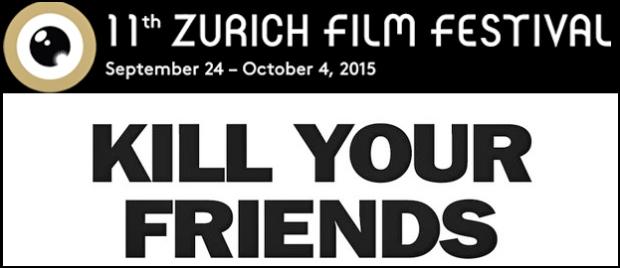 Kill Your Friends Zurich